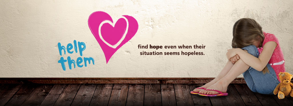 help Them find hope even when their situation seems hopeless.