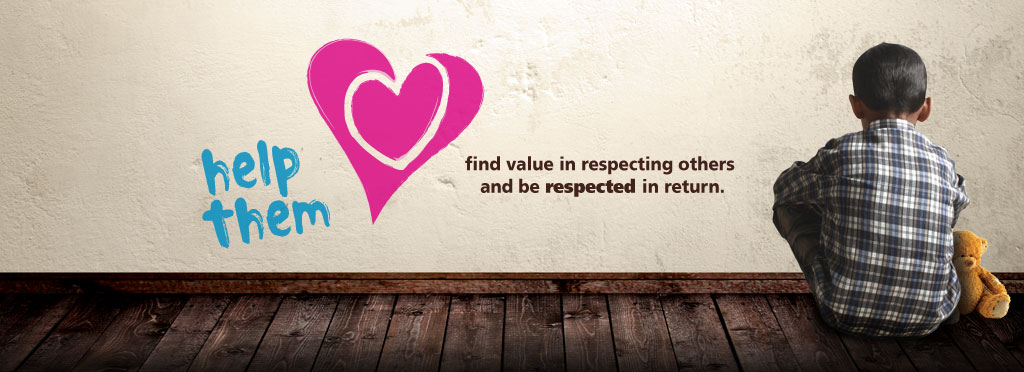 help Them find value in respecting others and be respected in return.