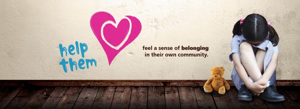 help Them feel a sense of belonging in their own community.